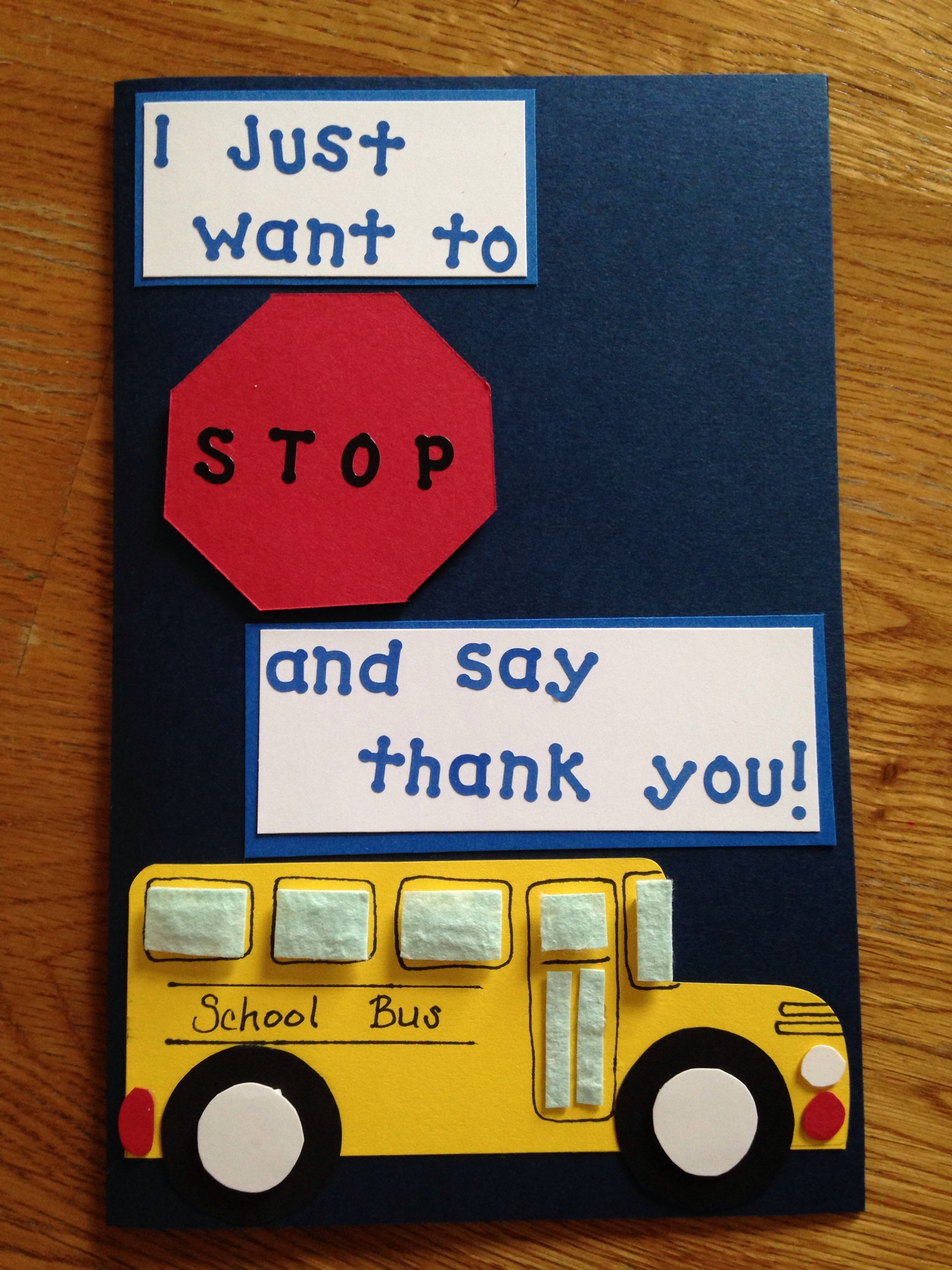 End Of The Year Card For My Sons Favorite School Bus Driver Bus