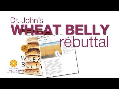 Dr. John's Wheat Belly Rebuttal - Dr. Douillard's LifeSpa