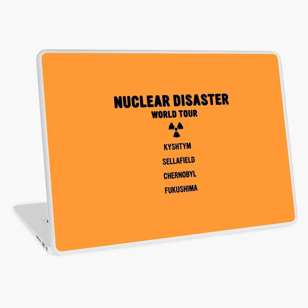 Nuclear disaster world tour laptop skin by tonystuff
