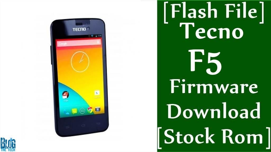 Flash File] Tecno F5 Firmware Download [Stock Rom] | Android