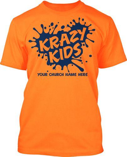 Krazy Kids Ministry Shirts #247 | Childrens Ministry T ...