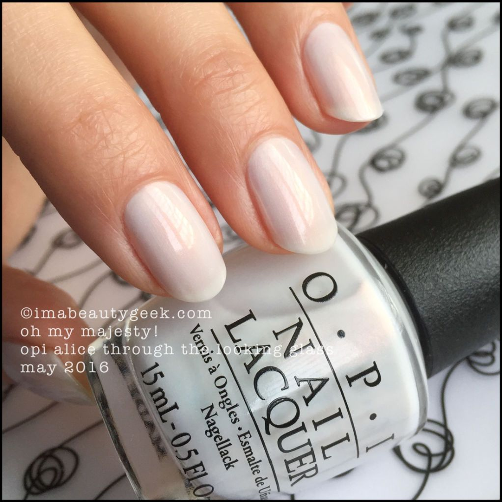 OPI ALICE THROUGH THE LOOKING GLASS: COMPLETE MANIGEEK GUIDE ...