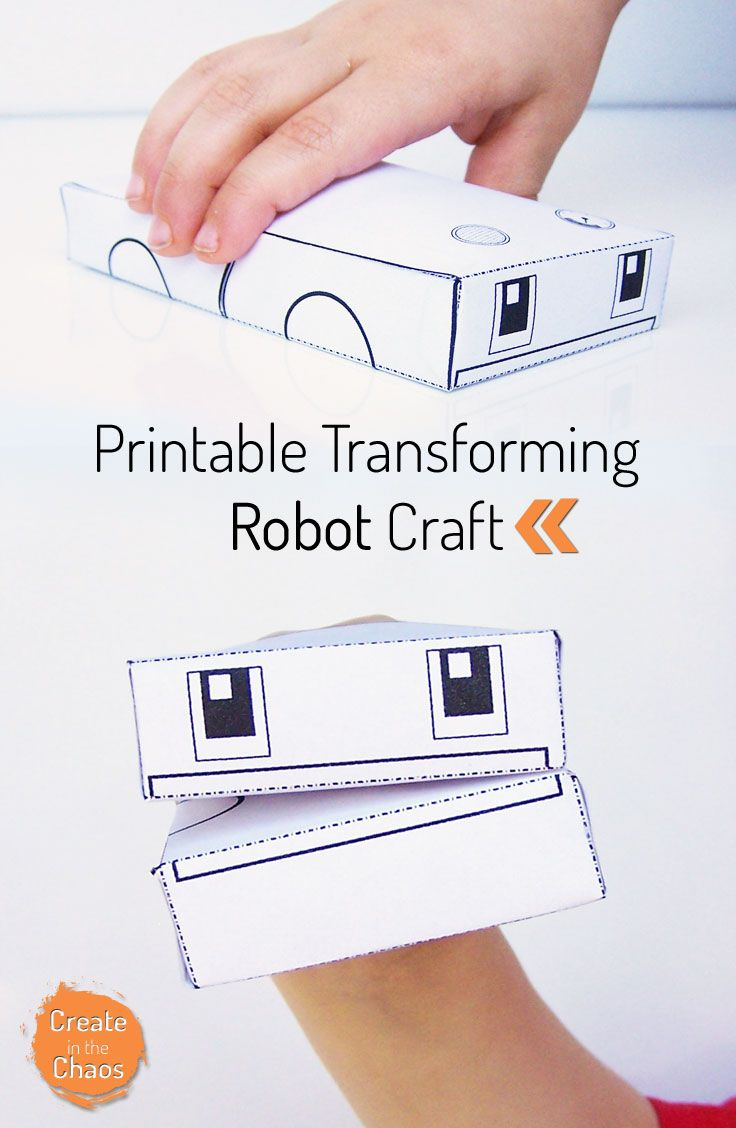 Printable Transforming Robot Craft Create In The Chaos Robot Craft Free Printable Crafts Robots For Kids