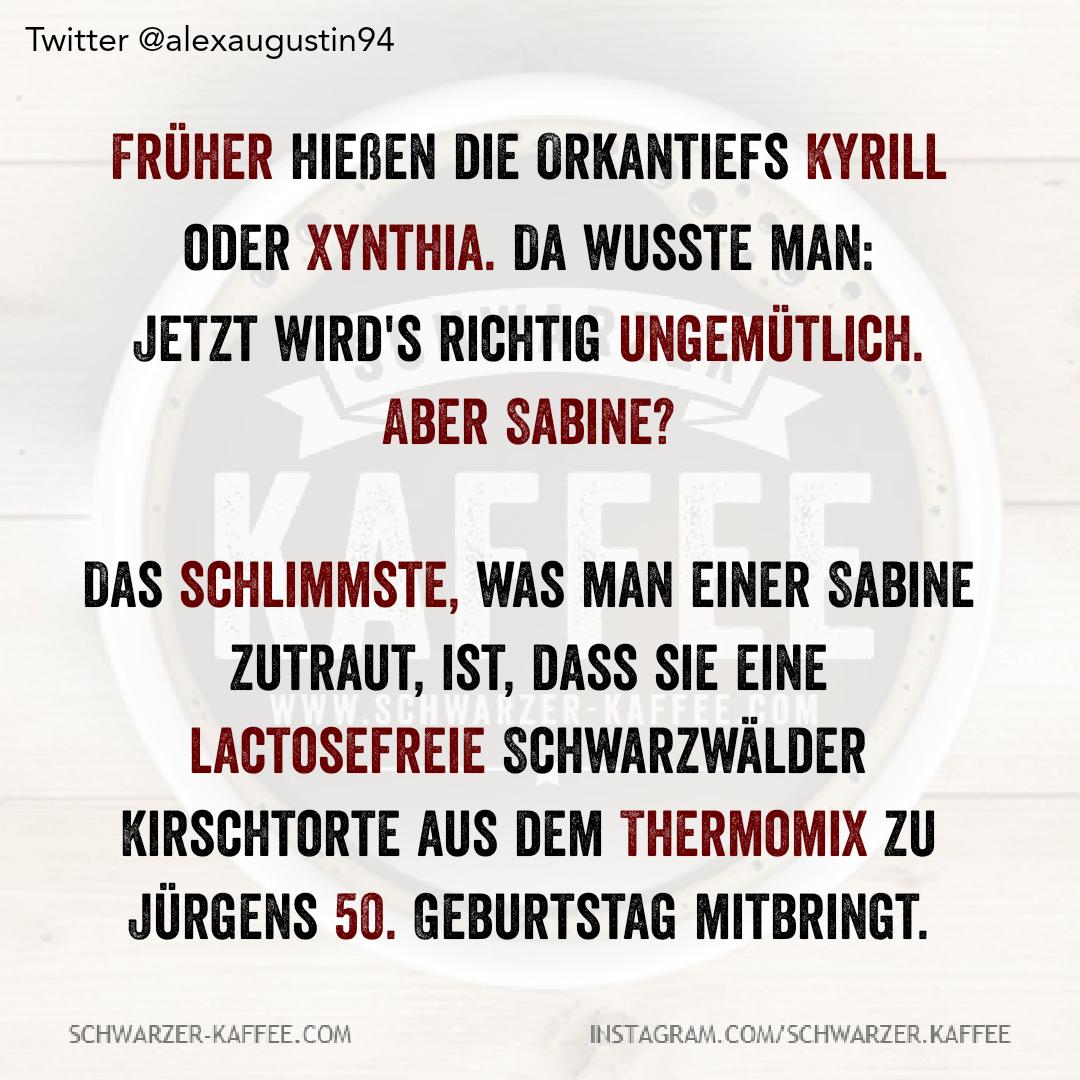 Sabine In 2020 Witzige Spruche Urkomische Zitate Lebensspruche