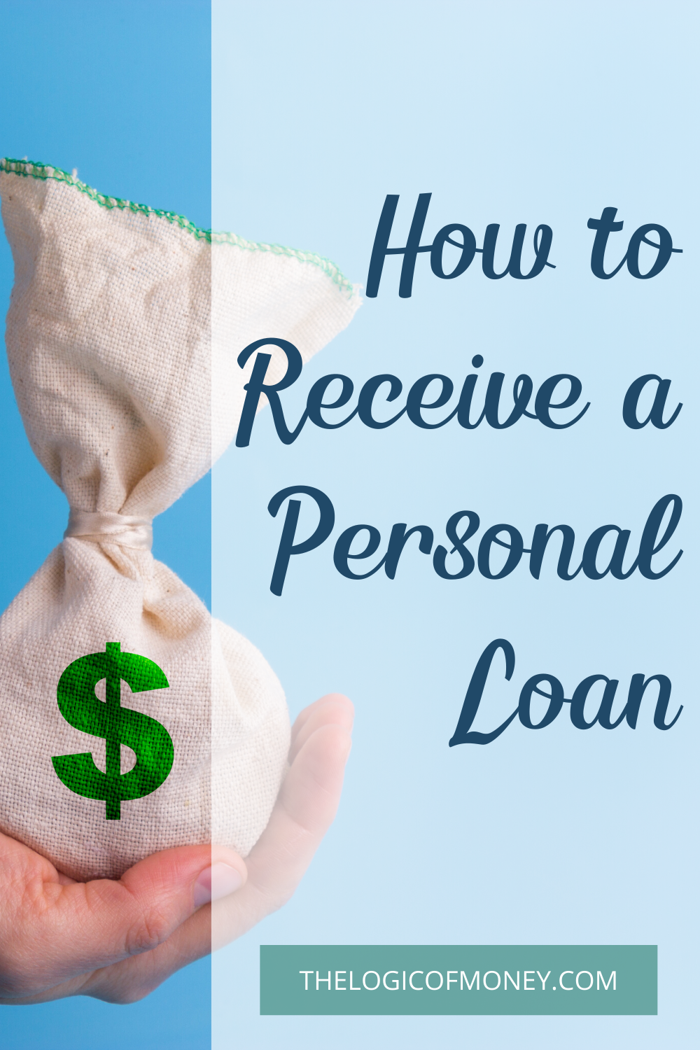 How To Get A Personal Loan In 2020 The Logic Of Money In 2020 Personal Loans Loan Making A Budget