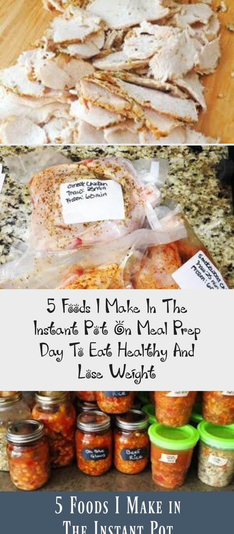 5 Foods I Make In The Instant Pot on Meal Prep Day to Eat Healthy and Lose Weight 10 gold advices to be healthy and live healthy Enjoy your nutrition Take care of variety...