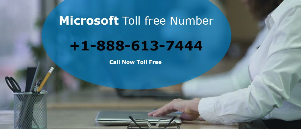 Microsoft Toll-Free Number 1-888-613-7444 is available for 24*7 and - spreadsheet download free windows 7