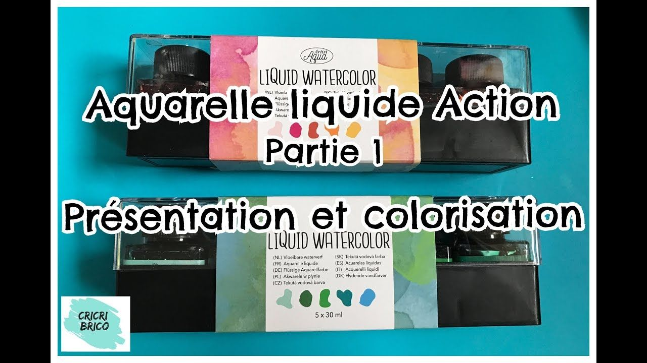 Action Aquarelle Liquide Presentation Et Tests Colorisation