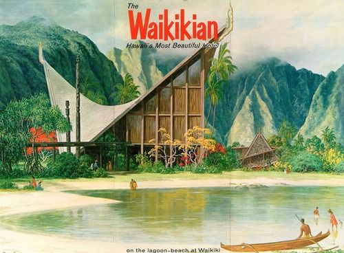 The Waikikian Hotel, Billed As Hawaiiu0027s Most Beautiful Hotel, Was Built In  1956 In Waikiki, Hawaii. It Was Designed By A Local Architect Named Pete  Wimberly ...