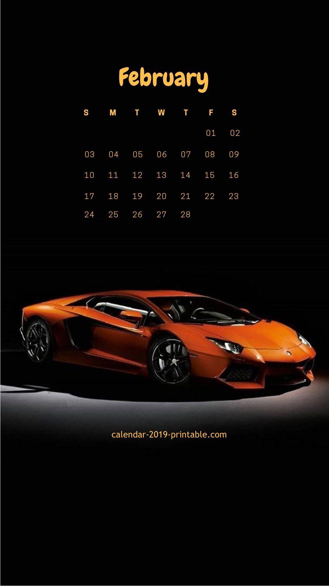 february 2019 iphone calendar car wallpaper | Wallpaper in 2019 | Pinterest | Calendar wallpaper ...