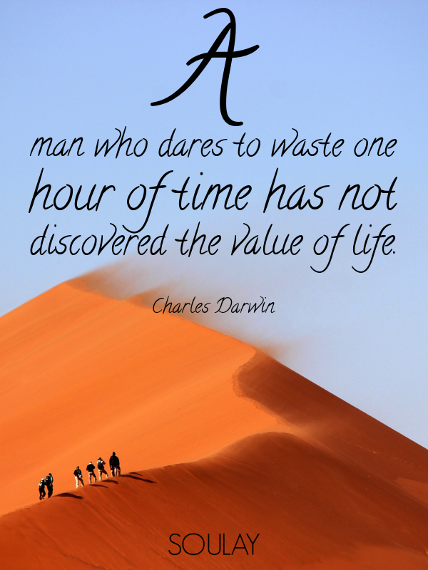 60 Quotes About Living A Beautiful Life A Man Who Dares To Waste Mesmerizing Value Of Life Quotes