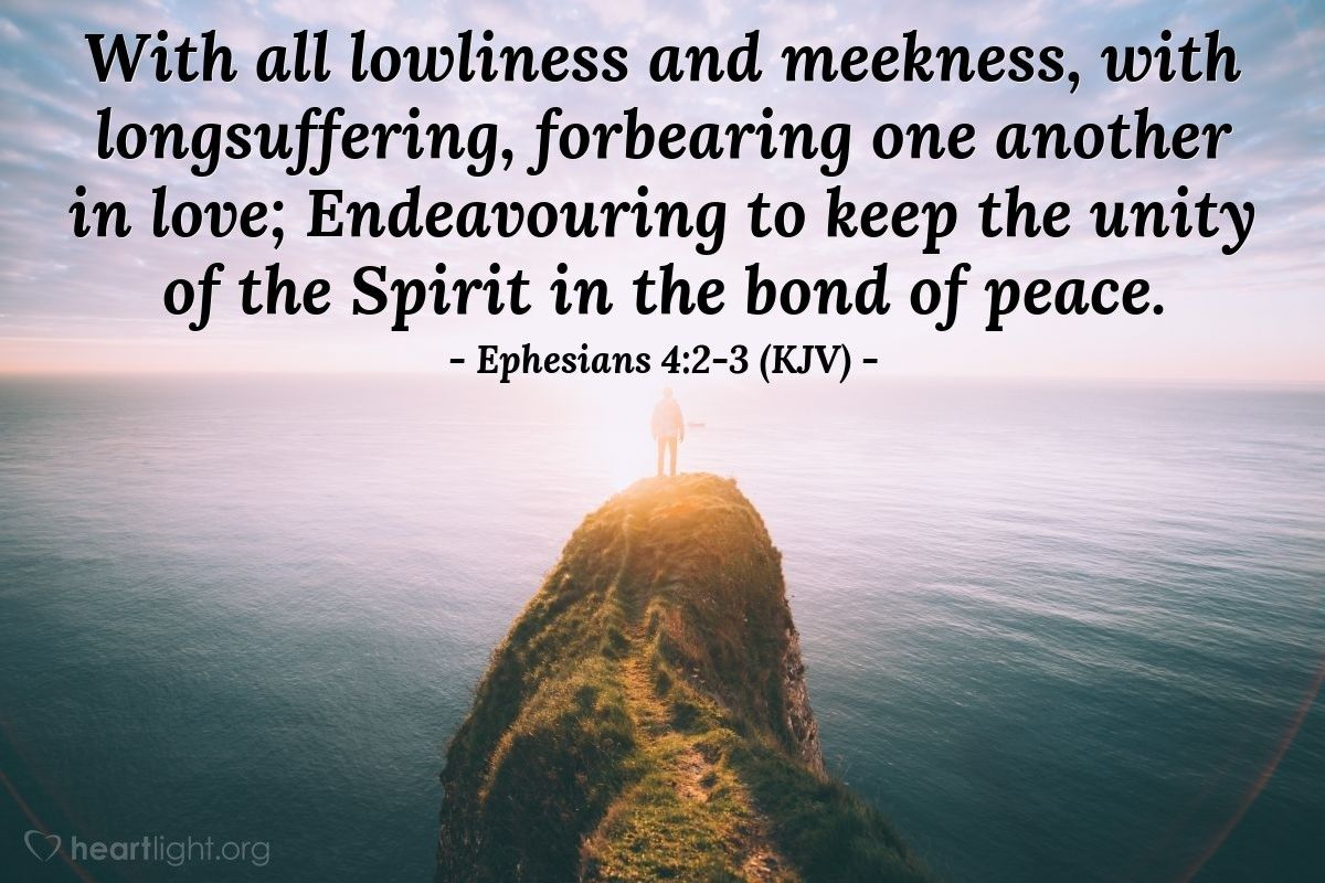 Image result for Ephesians 4:2 kjv | Ephesians, Verse of the day, Kjv