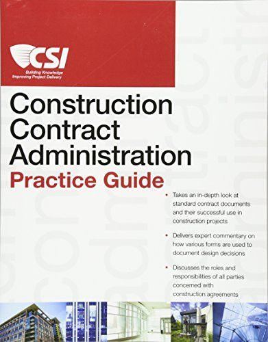 The CSI Construction Contract Administration Practice Guide - construction contract forms