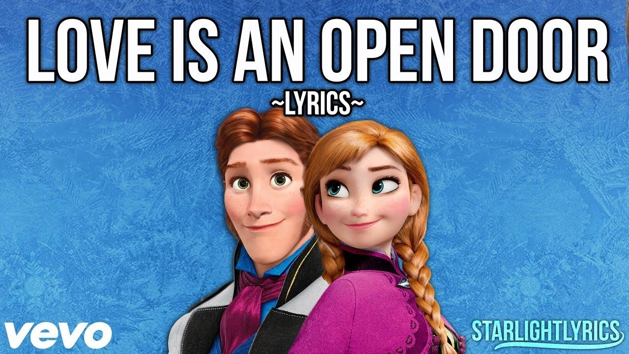 Frozen Love Is An Open Door Lyrics Hd Youtube Frozen Love Lyrics Disney Music
