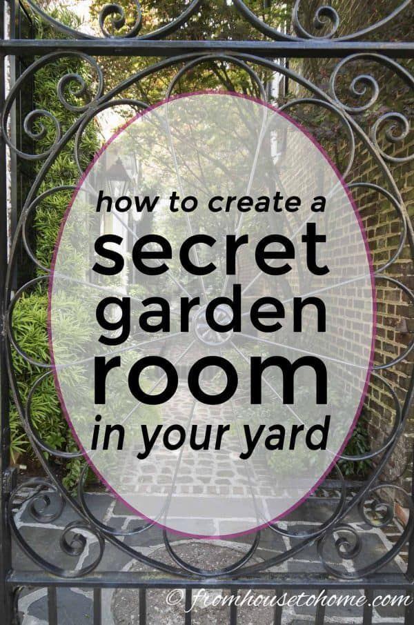 Photo of Secret Garden Designs How to make your own secret garden Gardening from house to house