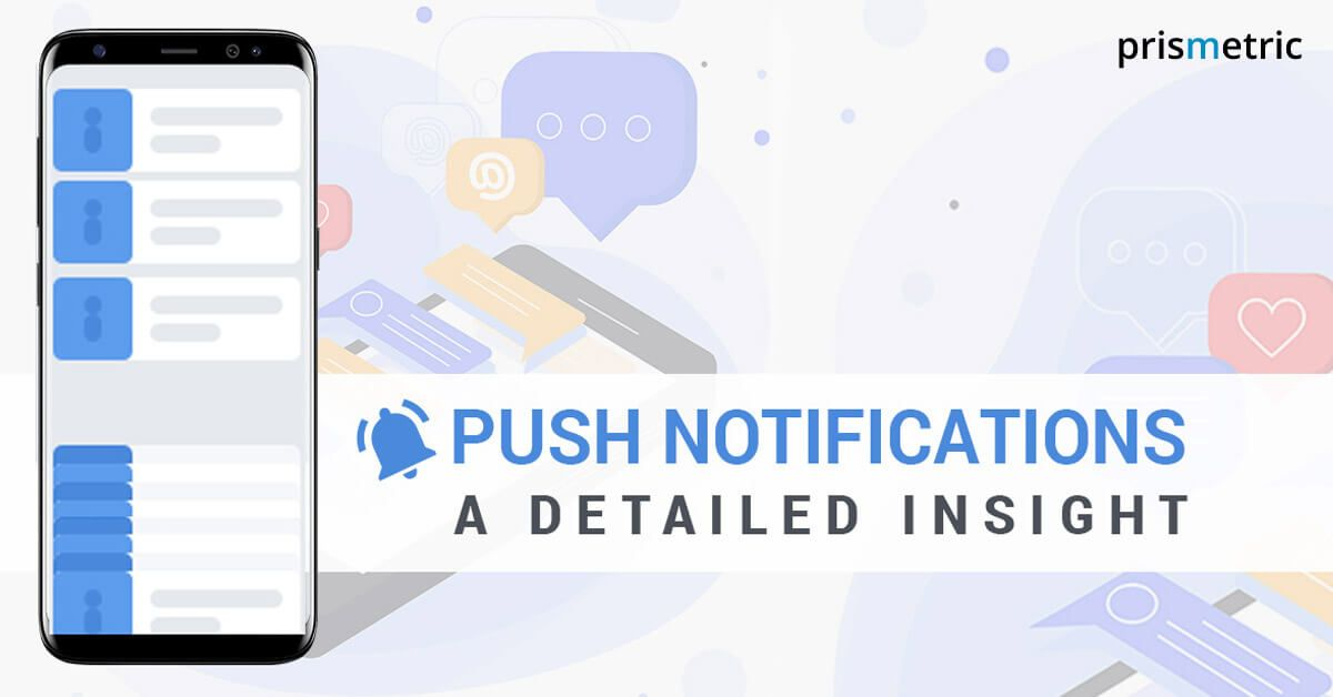 Push Notifications A Detailed Insight Technology Trends Push Notifications Insight