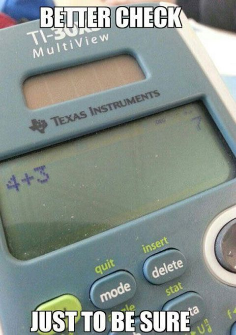 Every time simple math Things We Can All Relate To 10