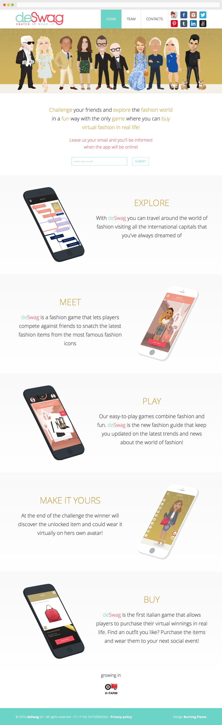 deSwag is a fashion mobile game, a project born from a thesis at the IED Fashion Milan and incubated in H-FARM. The basic idea is to combine the markets of fashion and video games, through an app that uses gamification to offer a new shopping experience. #website #webdesign #webdevelopment #html5 #php #css #js #jquery #responsive #mobile