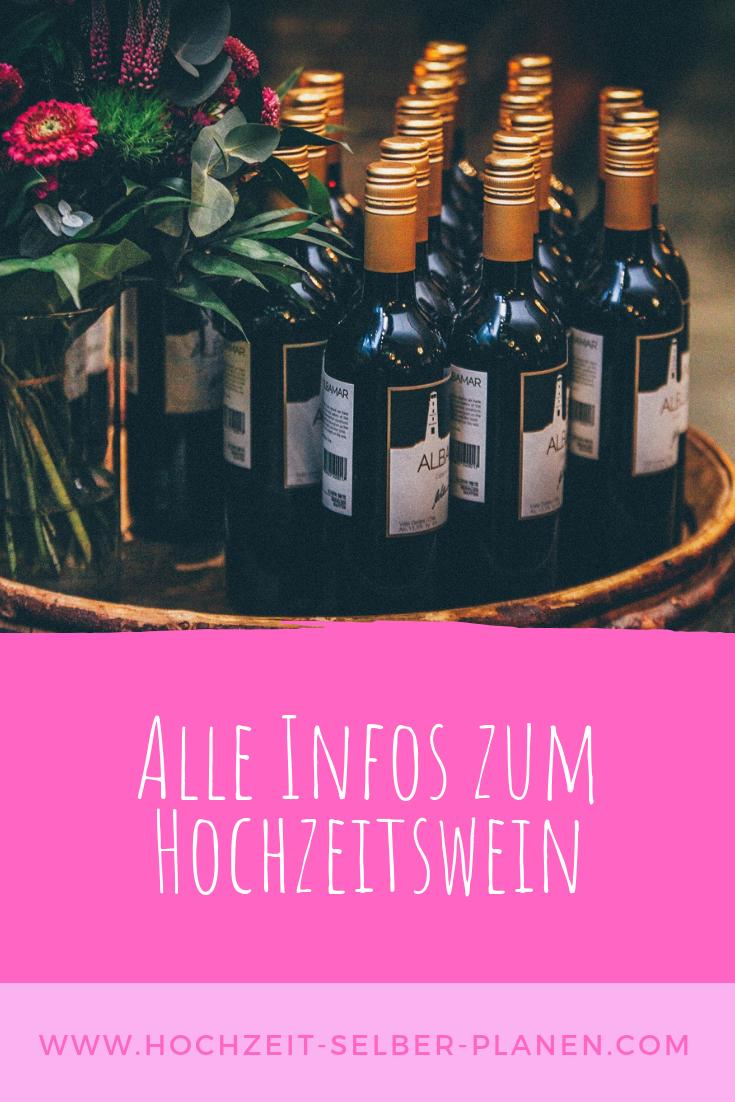 Alle Infos Zum Hochzeitswein Hochzeitsessen Wein Hochzeit