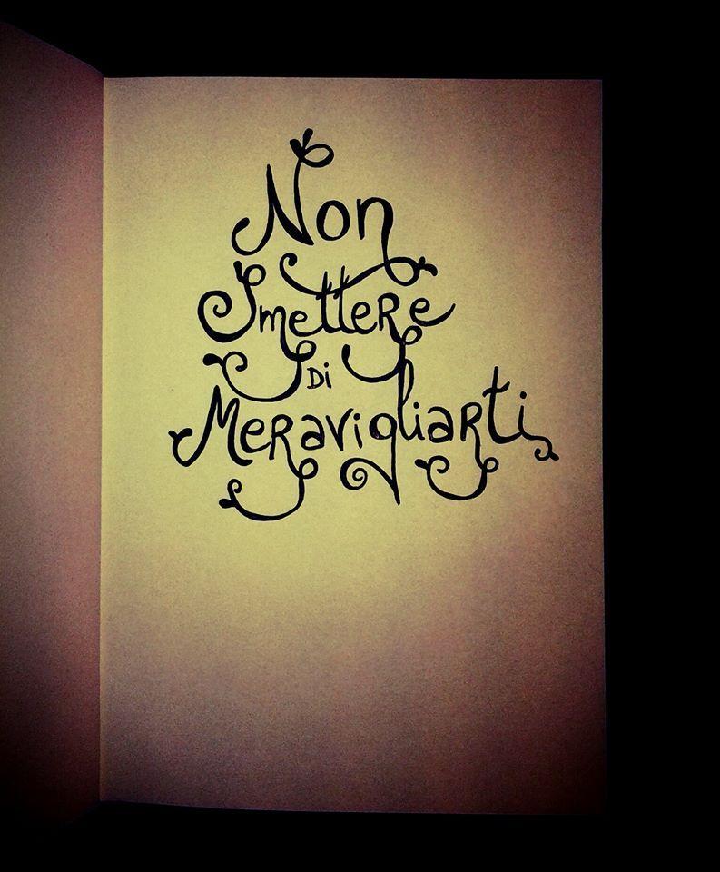 Non smettere di meravigliarti