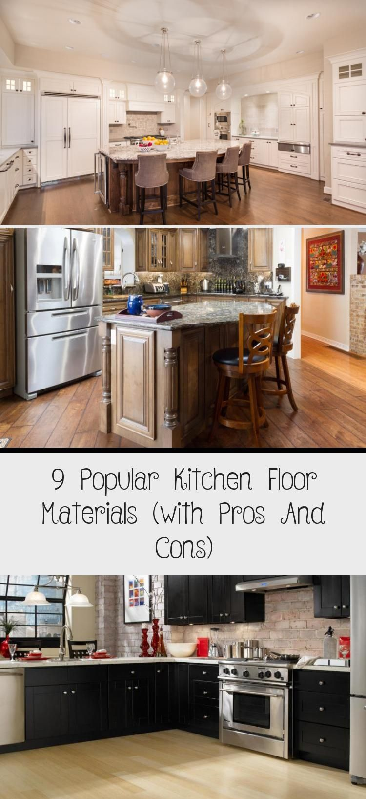 9 Popular Kitchen Floor Materials With Pros And Cons Kitchen Tiles Design Popular Kitchens Country Kitchen Tiles