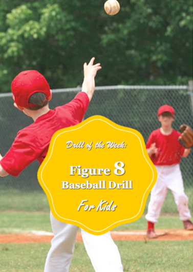 Photo of Drill of the Week: Figure 8 Baseball Drill for Kids