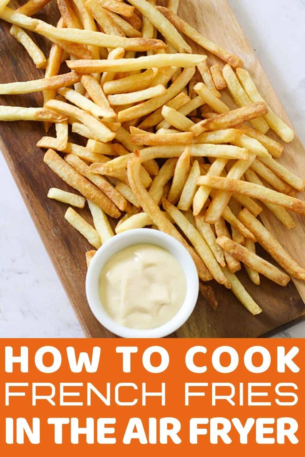Air Fryer Frozen French Fries are the very best way to