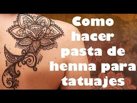 Henna 101 Como Hacer Henna Para Tatuajes Youtube Como Hacer