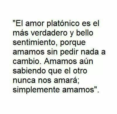 Amor Platonico Frases Pinterest Love Love Phrases Y Quotes