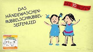 https://www.youtube.com/playlist?list=PLj7qhpR_Z8ARs73VH04TI3FcV3yIyMy83: Lernlied, z. B. Das Händewaschen-Rubbelschrubbel-Seifenlied, Hände waschen, Die 30 besten Lernlieder zum Mitsingen -> gesamte Liederliste auf Youtube, Struktur, Rituale, Ordnung, weitere Lieder: die 30 besten Kindergartenlieder / Die besten Bewegungslieder