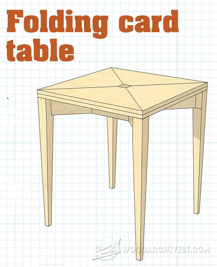 Folding Card Table Plans Furniture Plans And Projects Woodarchivist Com Furniture Plans Diy End Tables Furniture