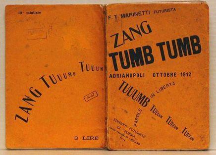 Filippo Tommaso Marinetti - Zang Tumb Tumb #futurism