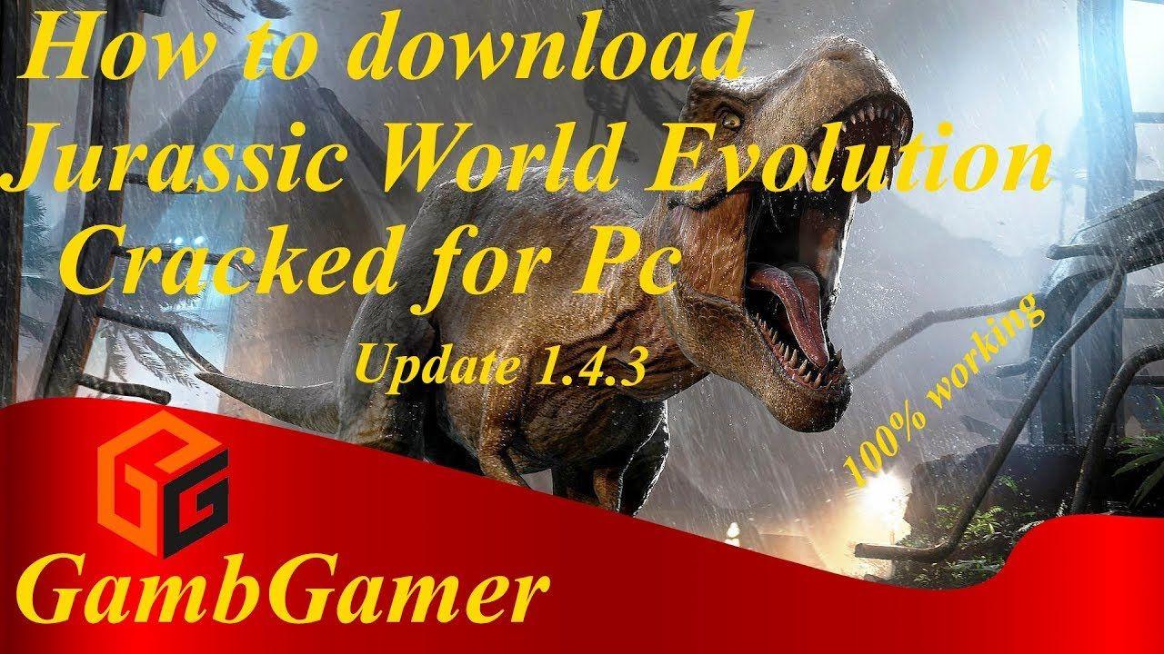 jurassic world evolution crack for pc