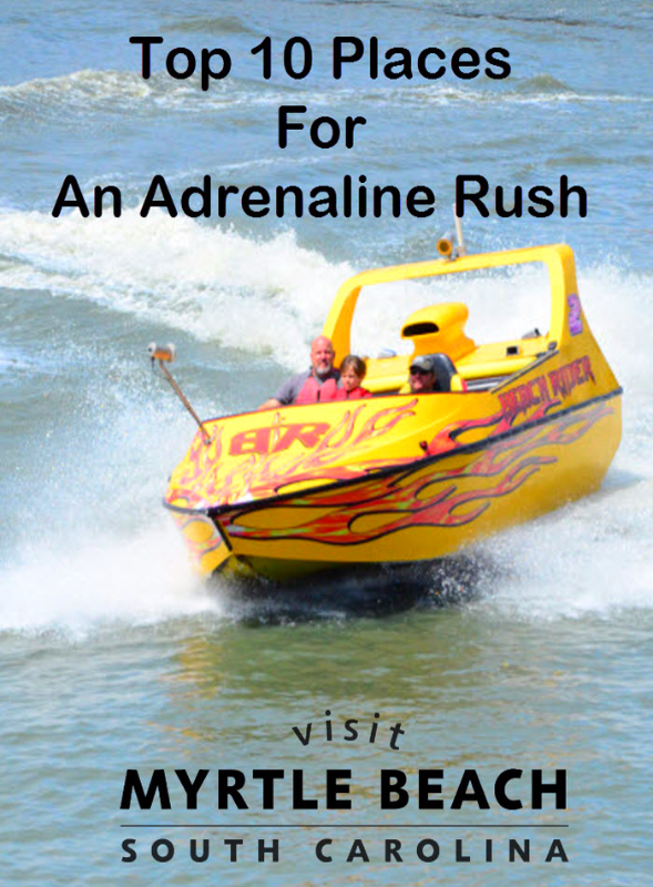 Top 10 Places For An Adrenaline Rush Myrtle Beach South Carolina