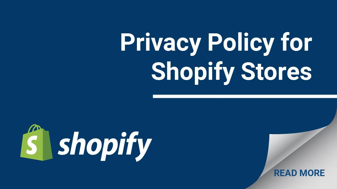 Adding A Privacy Policy To Your Shopify Store Shopify Store Privacy Policy Shopify