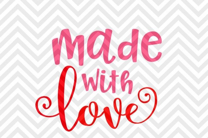 Made With Love Valentine's Day Baby SVG and DXF EPS Cut File • Cricut • Silhouette By Kristin Amanda Designs