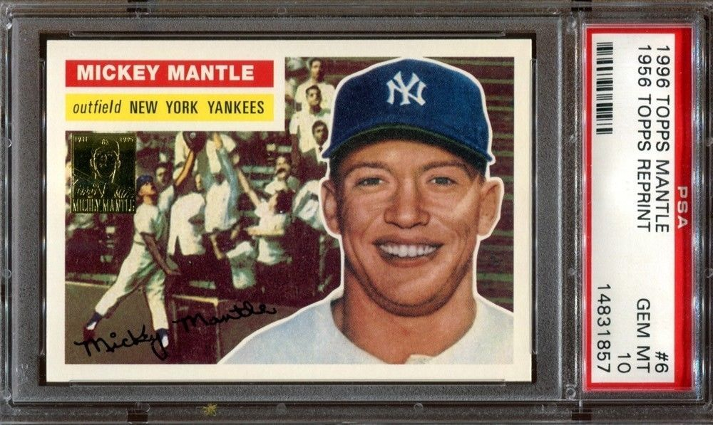 Mickey Mantle 1996 Topps Mantle 1956 Topps Reprint 6 Psa 10 Mickey Mantle Baseball Cards New York Yankees