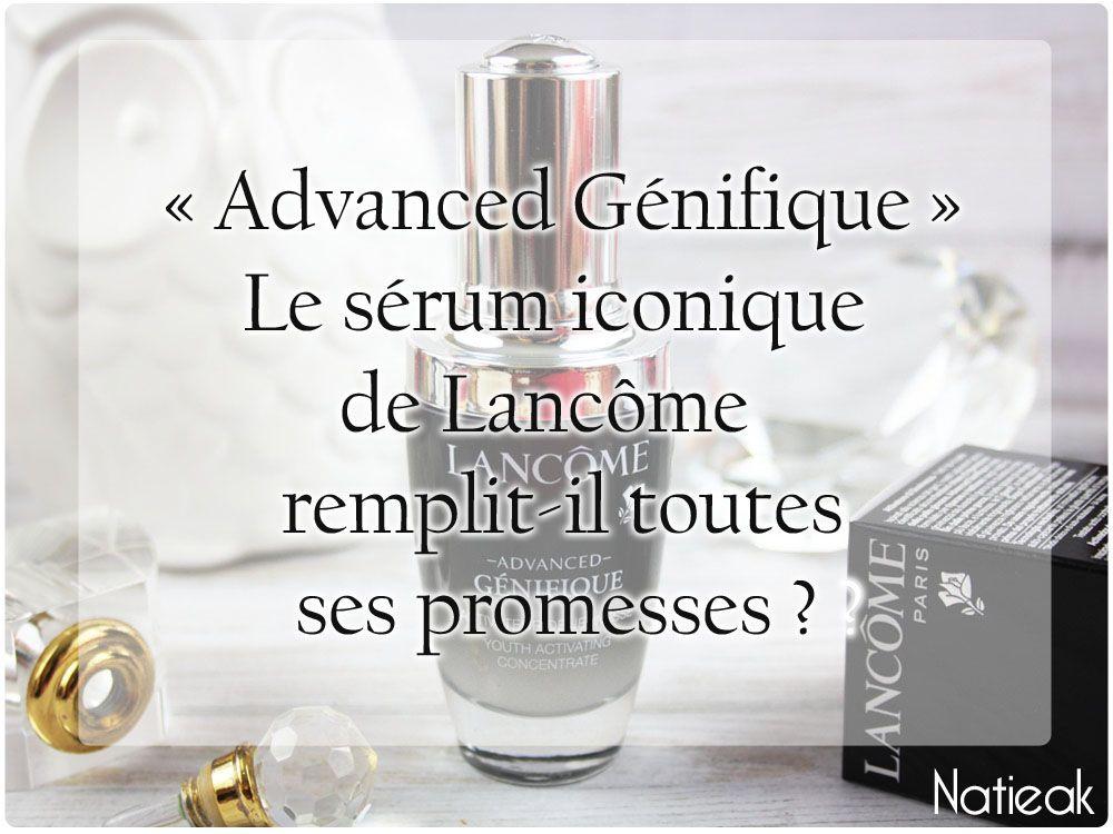 Advanced Génifique de Lancôme : un activateur de jeunesse