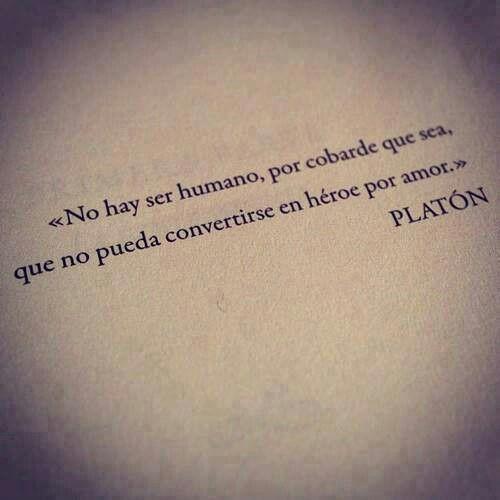Platon Frase Espanol Words Quotes Love Phrases Beautiful Quotes