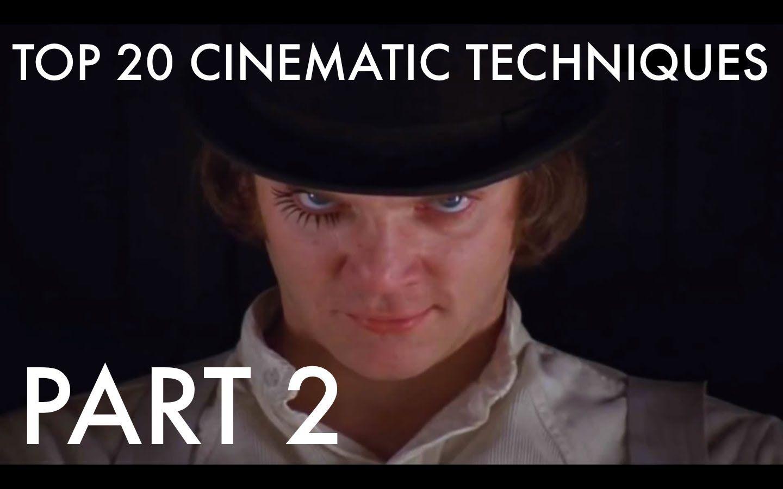 Top 20 Amazing Cinematic Techniques Part 2