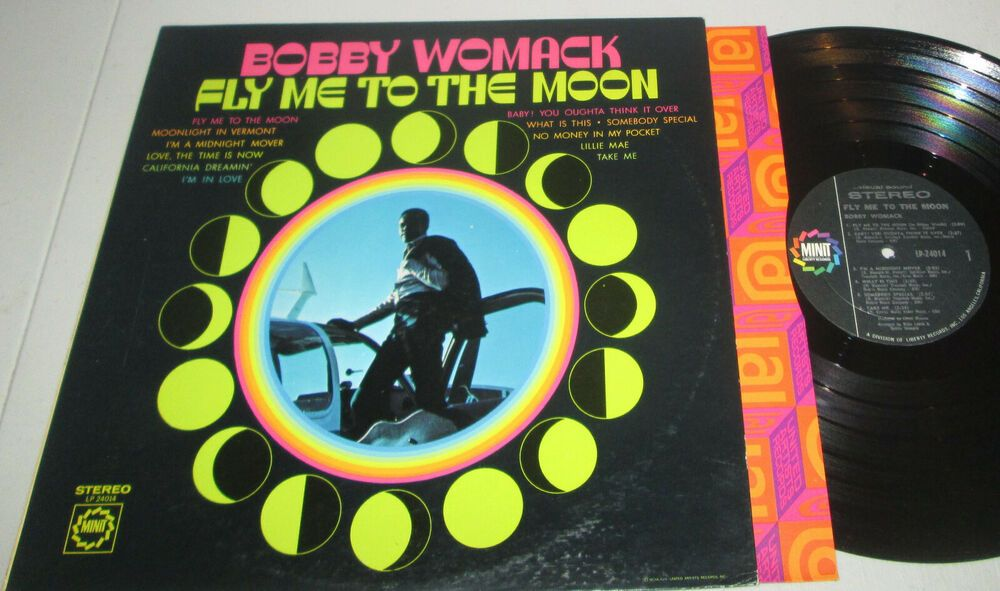 Bobby Womack Fly Me To The Moon 1969 Original Minit Soul Lp Inner Sleeve Vg Classicrbsoul Bobby Womack R B Soul Bobby