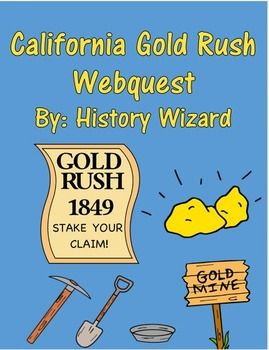 Gold Rush Webquest