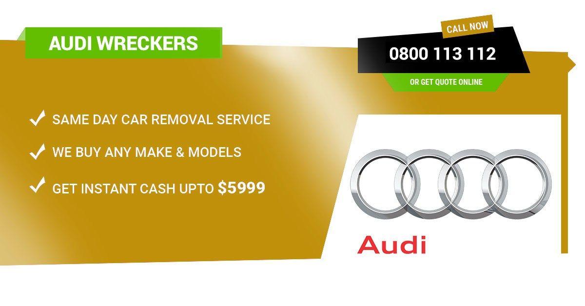 Free Scrap Audi Removal Auckland, Junk Audi Dismantlers