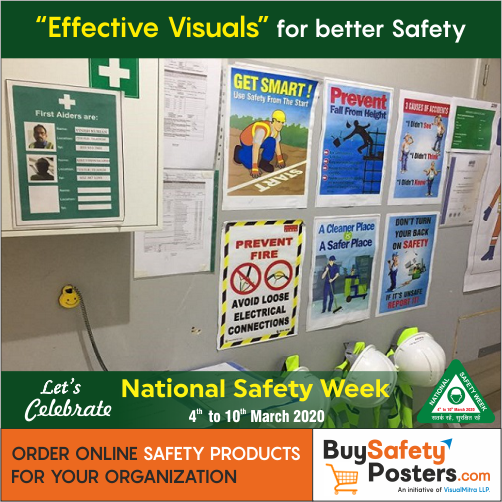 """Effective Visuals"" for better Safety! Let's Celebrate"