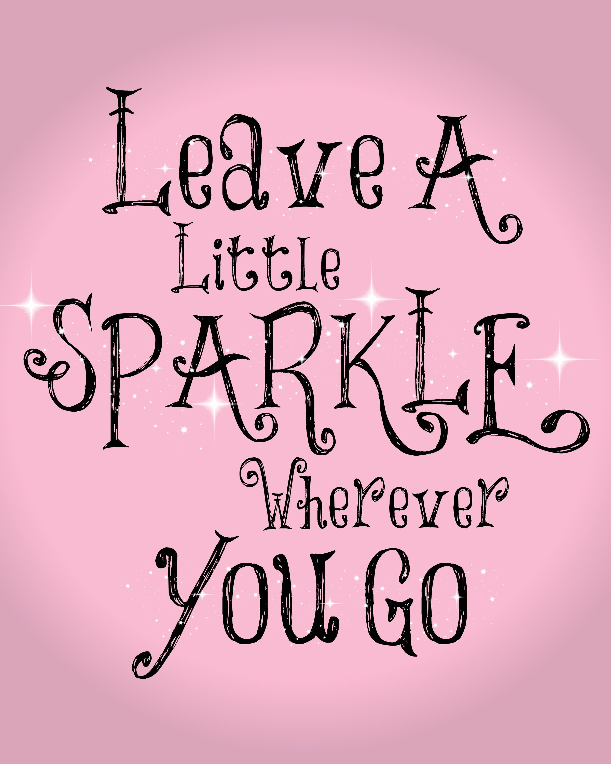 Sparkle Light Positive Quote Hollymarie0628 This Is That Font It Pretty Cool Tracyesnyder