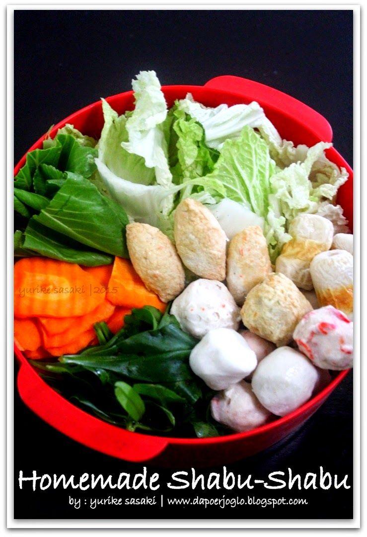 Dapoer Joglo Homemade Shabu Shabu Oishii Resep Masakan Jepang Makanan Jepang Resep Masakan