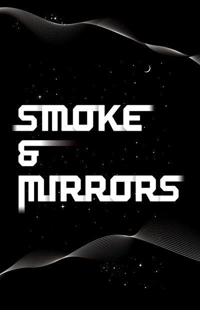 Smoke & Mirrors - VIA SOCIETY6