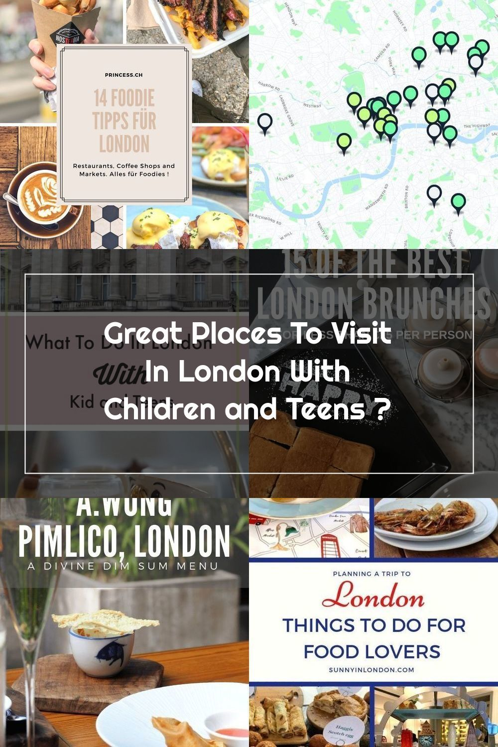 Great Places To Visit In London With Children And Teens In 2020 London Restaurants London With Kids London