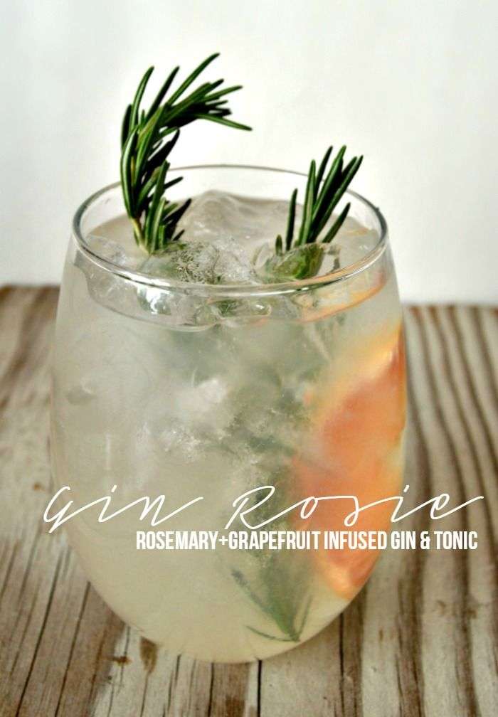 Rosemary And Grapefruit Infused Gin And Tonic Infused Gin Gin And Tonic Citrus Cocktails