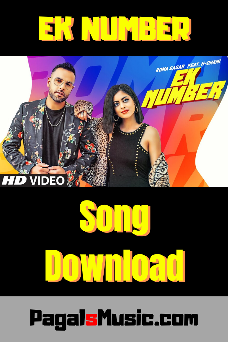 Ek Number Roma Sagar H Dhami Mp3 Songs Download Pagalsmusic Com In 2020 Mp3 Song Download Mp3 Song Songs